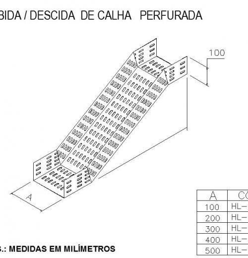 ELETROCALHAS E ACESSÓRIOS - SUBIDA - DESCIDA  DE CALHA   PERFURADA